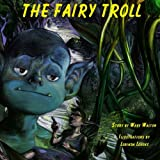 The Fairy Troll