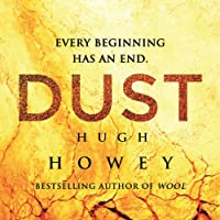 Dust: Silo Saga, Book 3 (       UNABRIDGED) by Hugh Howey Narrated by Tim Gerard Reynolds