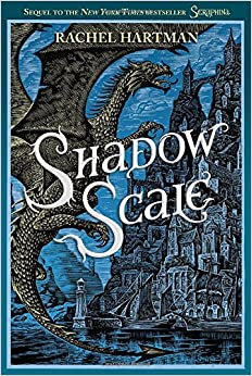 Shadow Scale, by Rachel Hartman