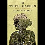 The White Garden | Stephanie Barron