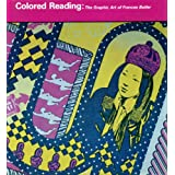 Colored Reading: The Graphic Art of Frances Butlerby Frances Butler