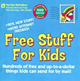 img - for Free Stuff For Kids 1999 book / textbook / text book