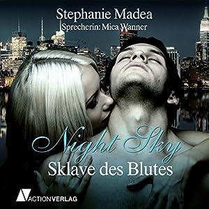 Sklave des Blutes (Night Sky 1) Hörbuch