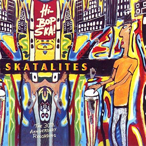 The Skatalites - Hi Bop Ska - Zortam Music