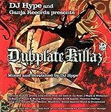Ganja Records Presents Dubplate Killaz Mixed By DJ Hype