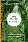 The Final Forest: big trees, forks, a...