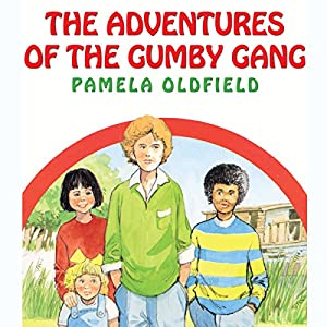 The Adventures of the Gumby Gang Audiobook