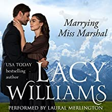 Marrying Miss Marshal: Love Inspired Historical (       UNABRIDGED) by Lacy Williams Narrated by Laural Merlington