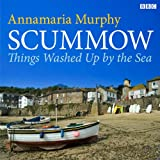 img - for Scummow: Things Washed Up by the Sea book / textbook / text book