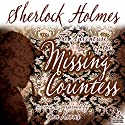 Sherlock Holmes and the Adventure of the Missing Countess Audiobook by Jon Koons Narrated by Jon Koons, Joe Bevilacqua