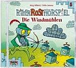 Ritter Rost H�rspiel: Die Windm�hlen:...