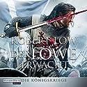 Der Löwe erwacht (Die Königskriege 1) Hörbuch von Robert Low Gesprochen von: Axel Gottschick
