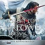 Der Löwe erwacht (Die Königskriege 1) | Robert Low