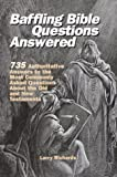 Baffling Bible Questions Answered (0517207311) by Richards, Larry