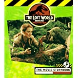The Lost World, Jurassic Park: The Movie Storybookby Jane Mason
