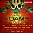 Harmonielehre - Doctor Atomic Symphony - Short Ride in a Fast Machine
