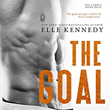 The Goal Audiobook by Elle Kennedy Narrated by Susannah Jones, Andrew Eiden
