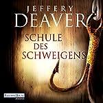 Schule des Schweigens   Jeffery Deaver