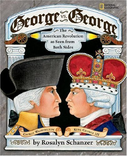 George vs. George: The American Revolution As Seen from Both Sides (Revolutionary War British Side compare prices)