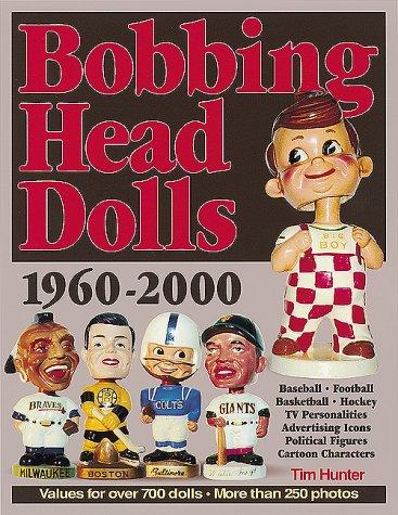 Bobbing Head Dolls: 1960-2000