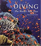 Diving: The Worlds Best Sites
