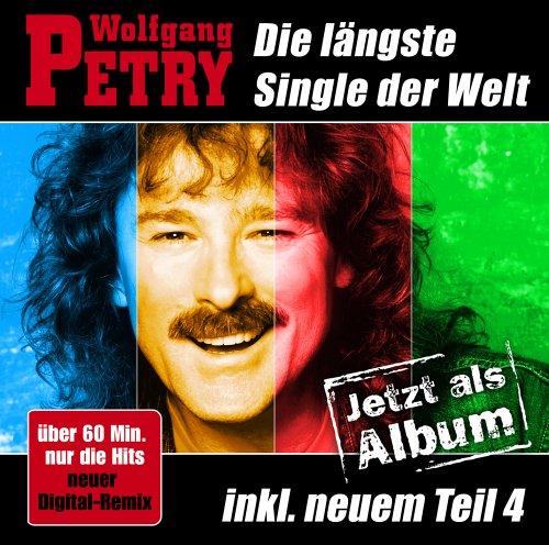 Wolfgang Petry - Die längste Single der Welt - Das Album - Zortam Music
