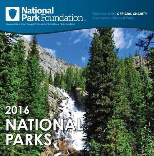 2016 National Park Foundation Wall Calendar - National Parks Foundation
