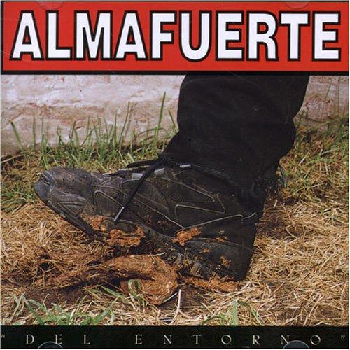 Almafuerte - Del Entorno - Zortam Music