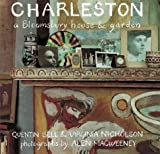 img - for Charleston: A Bloomsbury House and Garden book / textbook / text book