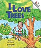 I Love Trees (Rookie Readers: Level B) (0516268279) by Meister, Cari