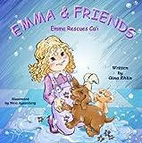 Emma & Friends: Emma Rescues Cali (Emma and Friends)