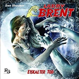 Eiskalter Tod (Larry Brent 14) Hörspiel