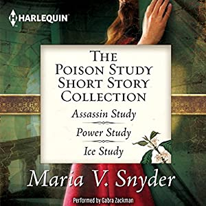 The Poison Study Short Story Collection - Maria V. Snyder