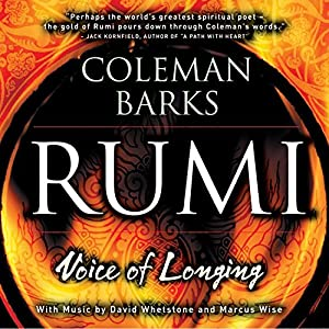 Rumi: Voice of Longing | [Coleman Barks]