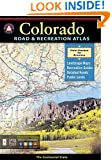 Colorado Road and Recreation Atlas (Benchmark Maps: Colorado)