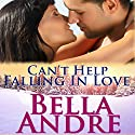 Can't Help Falling in Love: San Francisco Sullivans, Book 3 Audiobook by Bella Andre Narrated by Eva Kaminsky