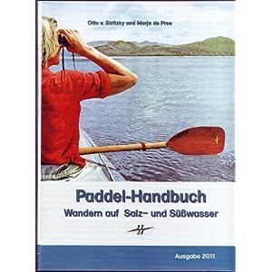Paddel-Handbuch, Wandern auf Salz- und Süßwasser