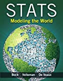 Stats: Modeling the World (4th Edition)