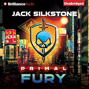 PRIMAL Fury: The PRIMAL Series, Book 4 | [Jack Silkstone]