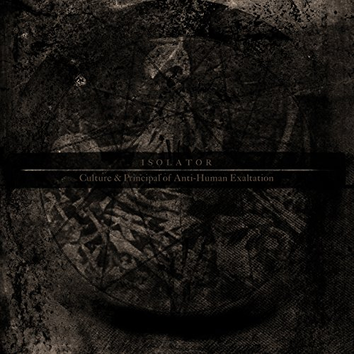 Isolator-Culture And Principal Of Anti-Human Exaltation-2014-D2H Download