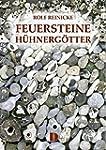 Feuersteine, H�hnerg�tter