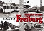 Verkehrsknoten Freiburg