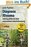 Diagnose Rheuma: Lebensqualit�t mit e...