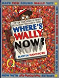 Where's Wally Now?: 10th Anniversary Special Edition (Where's Wally?) Martin Handford