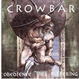 Obedience Thru Suffering Crowbar