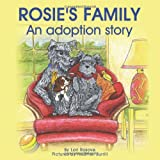 Rosies Family; An adoption story