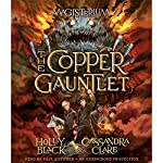 The Copper Gauntlet: Magisterium, Book 2 | Holly Black,Cassandra Clare