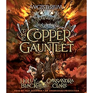 The Copper Gauntlet Hörbuch