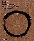 Alex Atala: D.O.M
