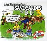 echange, troc Laurent Fiorese - Les Expressions savoyardes en BD : Tome 3